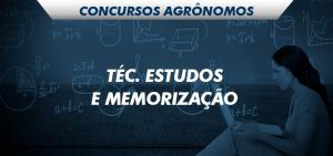 técnica de estudos e memorização para concursos agrônomos